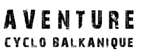 titre noir aventure cyclo balkanique